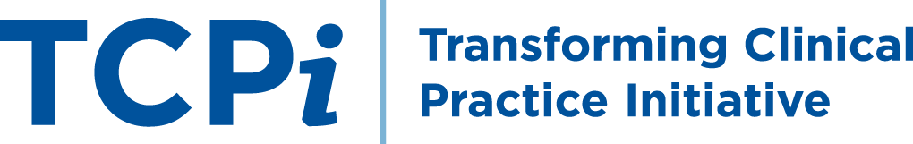 TCPI Transforming clinical Practice Initiative